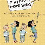 «Mía y Bruno crecen sanos»